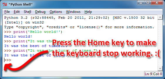 Pressing the home key moves the cursor to the start of the line, causing the keyboard to stop working