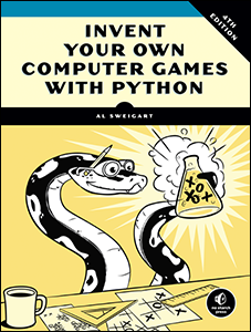Cover of Invent Your Own Computer Games with Python