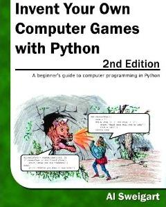 cover for Invent Your Own Computer Games with Python
