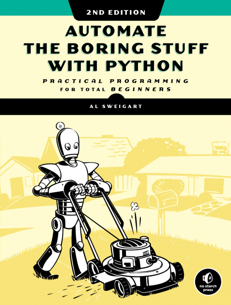 Cover image of Automate the Boring Stuff with Python, 2nd Edition